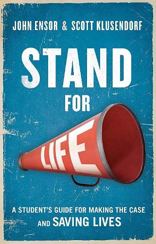 9781619701175: Stand for Life: Answering the Call, Making the Case, Saving Lives