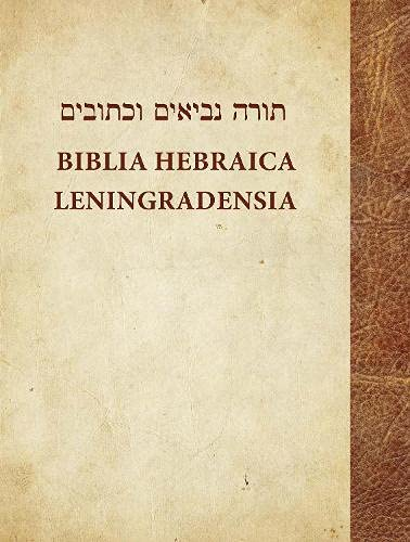 9781619705371: Biblia Hebraica Leningradensia: Prepared According to the Vocalization, Accents, and Masora of Aaron Ben Moses Ben Asher in the Leningrad Codex (Hebrew and English Edition)