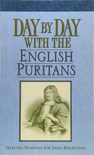 9781619706149: Day by Day with the English Puritans: Selected Readings for Daily Reflection