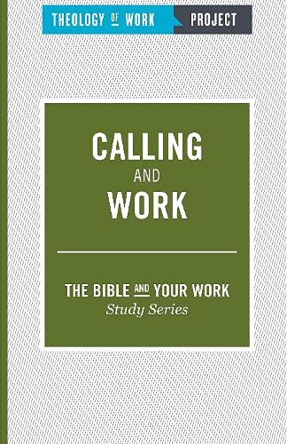 Calling and Work: Theology of Work Project