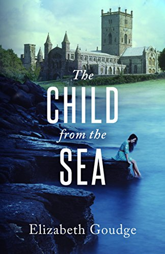 The Child from the Sea: Elizabeth Goudge