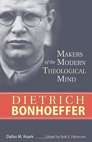 9781619707542: Dietrich Bonhoeffer (Makers of the Modern Theological Mind)
