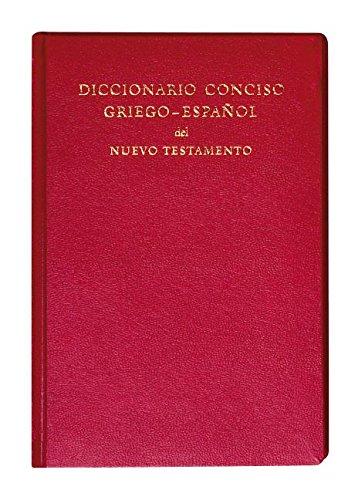 9781619708211: Diccionario Conciso Griego-Espanol del Nuevo Testamento