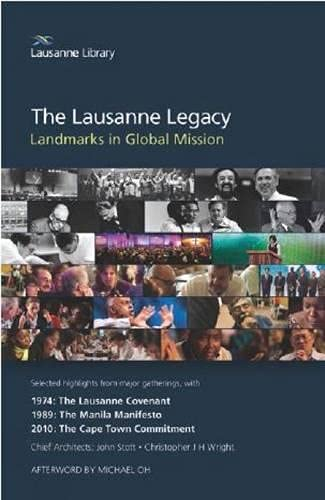 The Lausanne Legacy: Landmarks in Global Mission: Michael Oh; Leighton