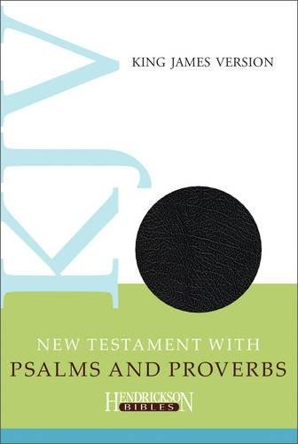 9781619708716: KJV New Testament with Psalms and Proverbs (Hendrickson Bibles)