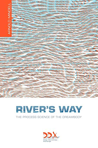 9781619710016: River's Way: The Process Science of the Dreambody