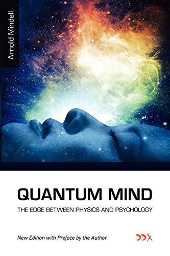 9781619710122: Quantum Mind: The Edge Between Physics and Psychology