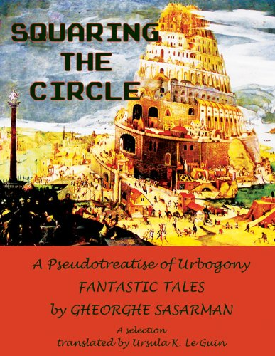 9781619760257: Squaring the Circle: A Pseudotreatise of Urbogony