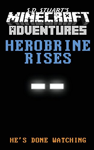 9781619780118: Herobrine Rises: A Mindcraft Adventure: 1 (Mindcraft Adventures)