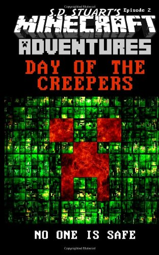 Day of the Creepers: Season One -: Steve DeWinter; S.D.