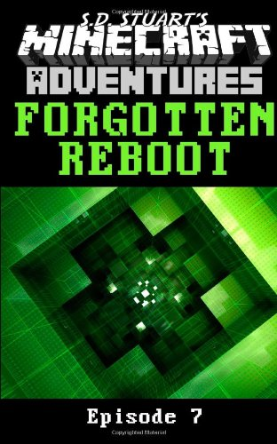 Forgotten Reboot: Season One - Episode 7: Steve DeWinter; S.D.