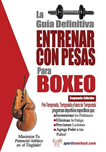 9781619842441: La guía definitiva - Entrenar con pesas para boxeo (Spanish Edition)