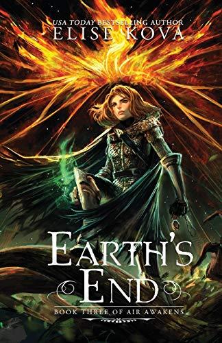 9781619844216: Earth's End (Air Awakens Series Book 3): Volume 3