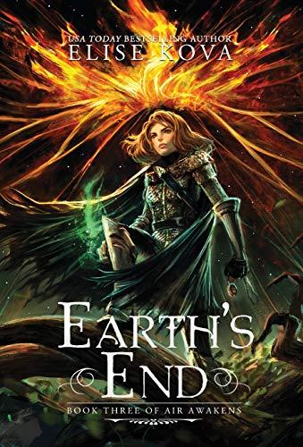 9781619844223: Earth's End (Air Awakens Series Book 3)