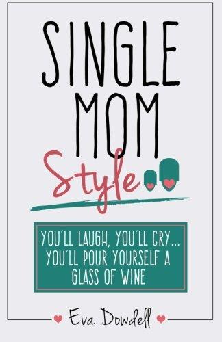9781619849402: Single Mom Style