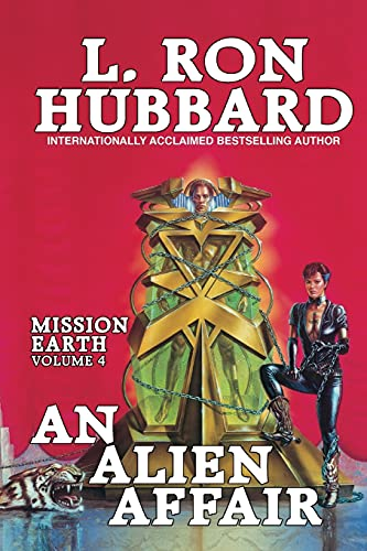 9781619861770: An Alien Affair: Mission Earth Volume 4