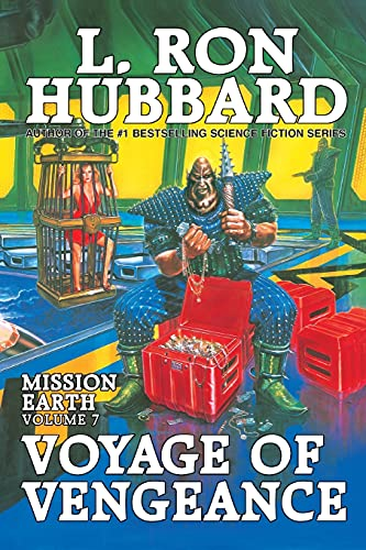9781619861800: Voyage of Vengeance: Mission Earth Volume 7