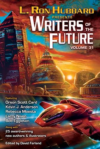 Writers of the Future Volume 31: Hubbard, L Ron;