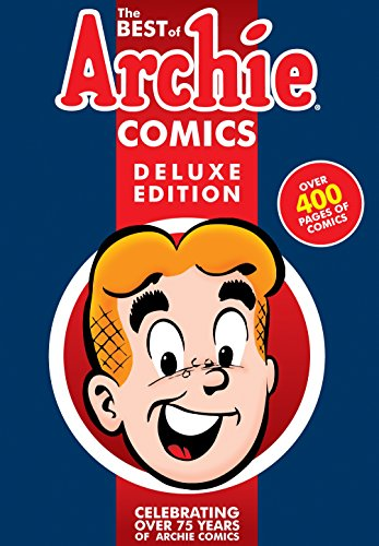 9781619889552: The Best of Archie Comics Book 1 Deluxe Edition (Best of Archie Deluxe)