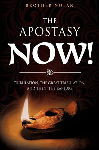 9781619963627: THE APOSTASY NOW!