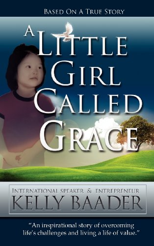 9781619963764: A Little Girl Called Grace