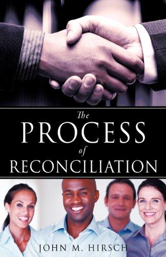 The Process of Reconciliation: John M. Hirsch