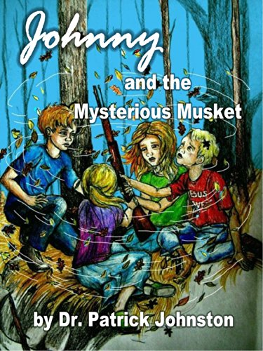 Johnny and the Mystery of the Rusty Musket: Dr. Patrick Johnston