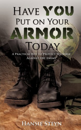 Have You Put on Your Armor Today: Hansie Steyn