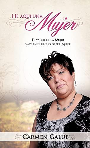 He Aqui Una Mujer: Carmen Galue