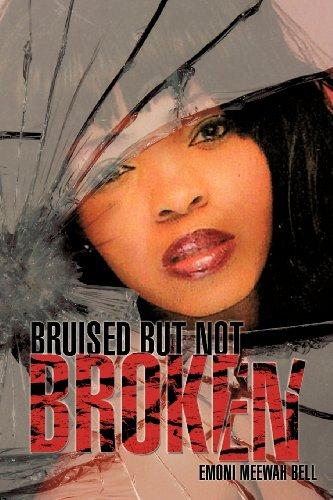 9781619966628: Bruised But Not Broken