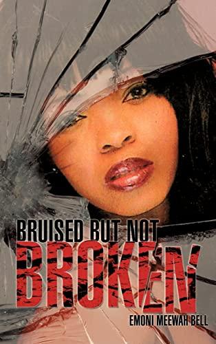 9781619966635: Bruised But Not Broken