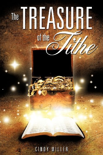 THE TREASURE OF THE TITHE: Cindy Miller