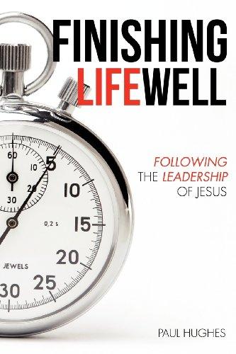 Finishing Life Well: Hughes, Paul