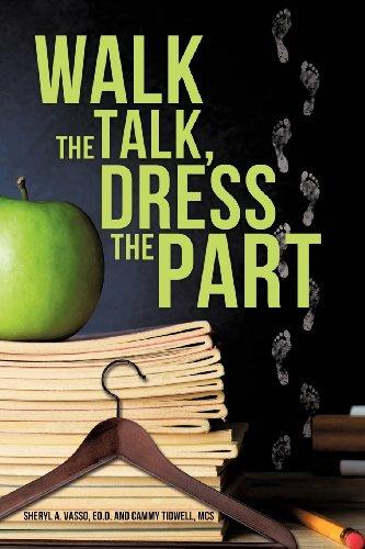 9781619969940: Walk the Talk, Dress the Part