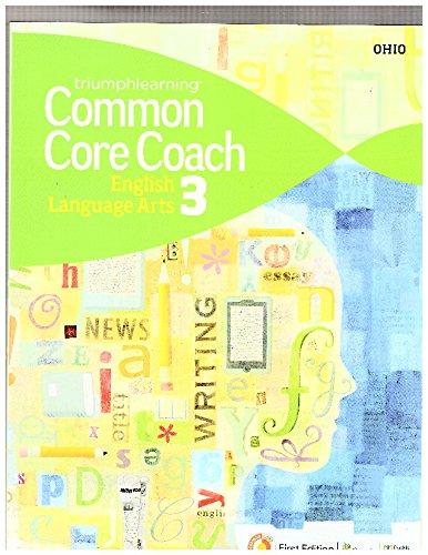 Triumphlearning Common Core Coach English Language Arts 3: Common Core