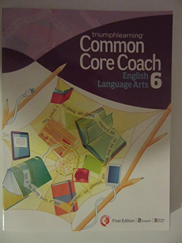 9781619974333: Common Core Coach, English Language Arts, First Edition, Grade 6, 2013