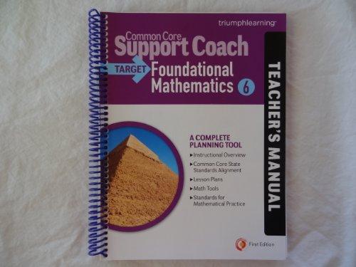 9781619979833: Common Core Support Coach, Target: Foundational Mathematics, Teacher's Manual, Grade 6