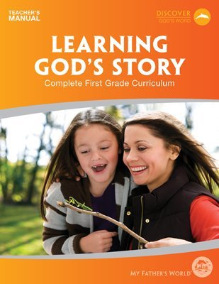 9781619990098: MFW Learning Gods Story - Teachers Manual, 1st Grade