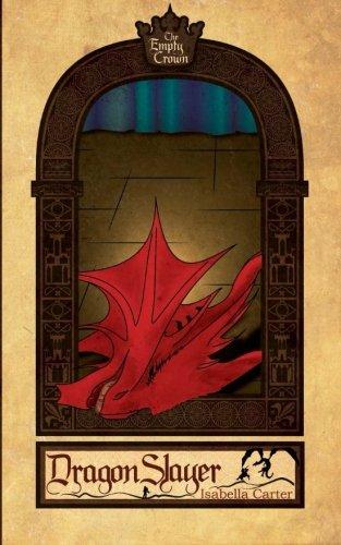 Dragon Slayer: Isabella Carter