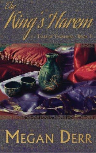 9781620044094: The King's Harem (Tales of Tavamara)