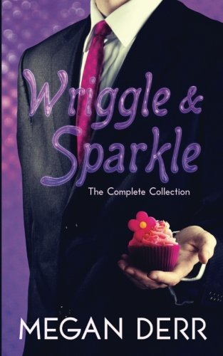 9781620048238: Wriggle & Sparkle: The Collected Tales of a Kraken and a Unicorn