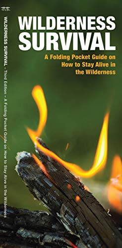 9781620053621: Wilderness Survival: A Folding Pocket Guide on How to Stay Alive in the Wilderness (Outdoor Skills and Preparedness)