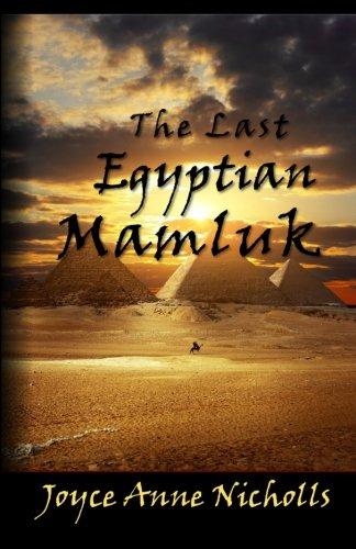 The Last Egyptian Mamluk: Joyce Anne Nicholls