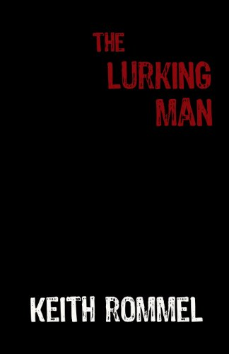 9781620060896: The Lurking Man: Book 2 of the Thanatology Series (Volume 2)