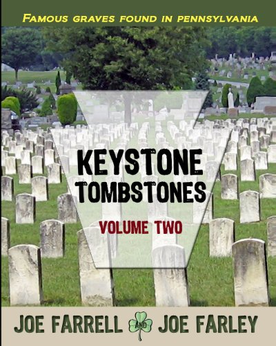 9781620061190: 2: Keystone Tombstones Volume Two: Famous Graves Found in Pennsylvania (Volume 2)