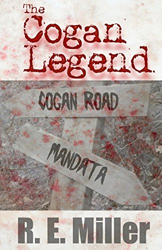 The Cogan Legend: R. E. Miller