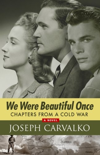 9781620061718: We Were Beautiful Once: Chapters from a Cold War