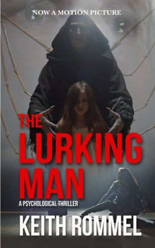 9781620063699: The Lurking Man (Thanatology) (Volume 2)