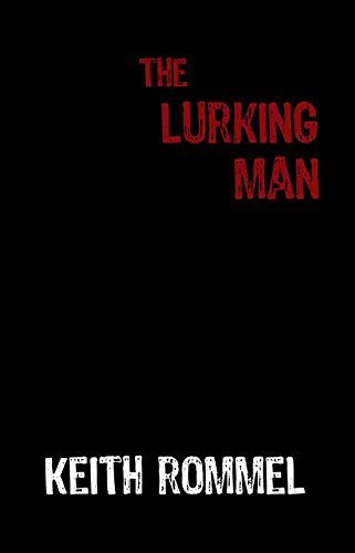 9781620064450: The Lurking Man (Thanatology)