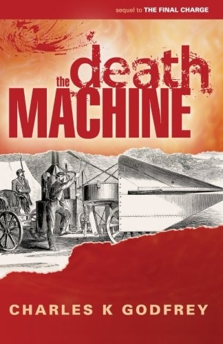 The Death Machine: Godfrey, Charles K